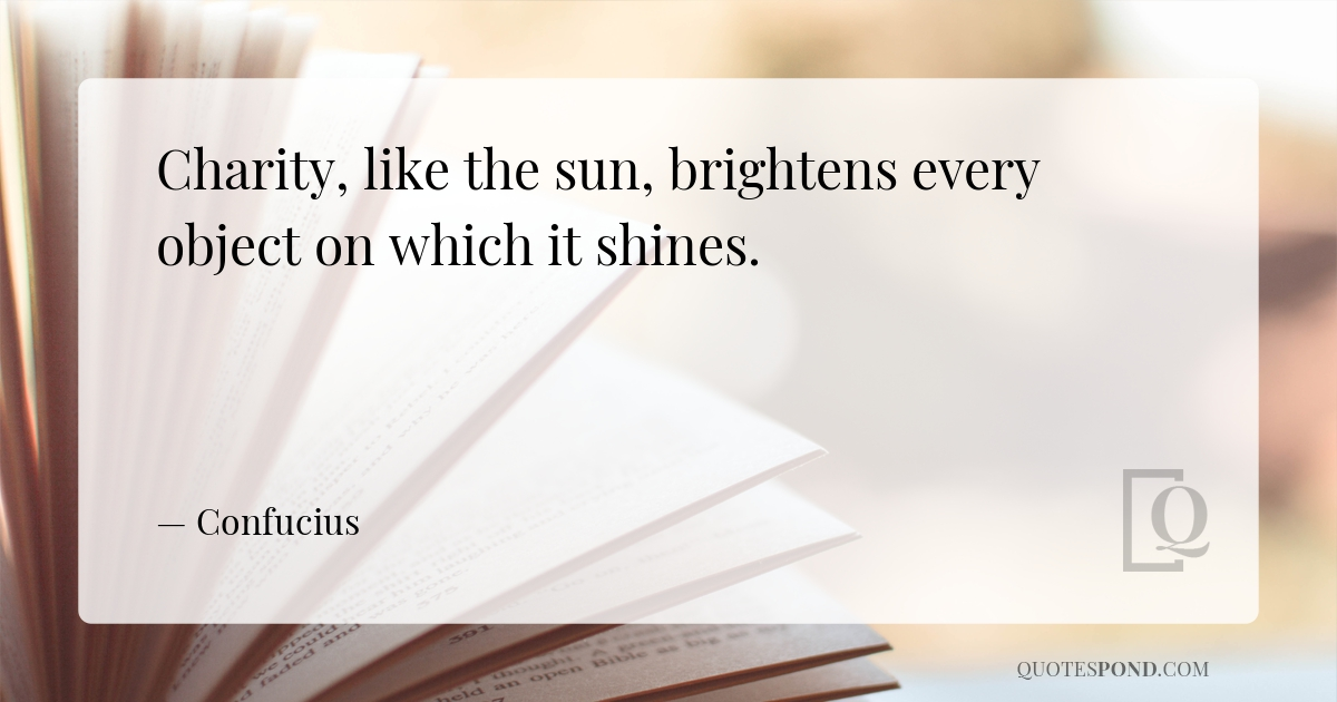 charity-like-the-sun-brightens-every-object-on-which-it-shines
