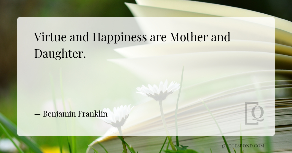 virtue-and-happiness-are-mother-and-daughter